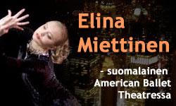 Elina Miettinen - suomalainen American Ballet Theatressa